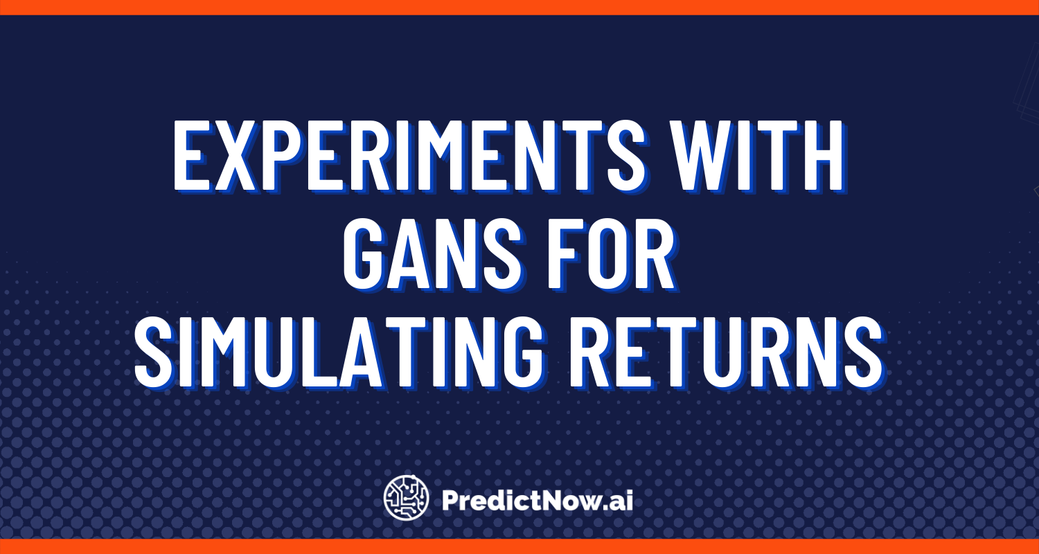 Experiments with GANs for Simulating Returns (Guest post)