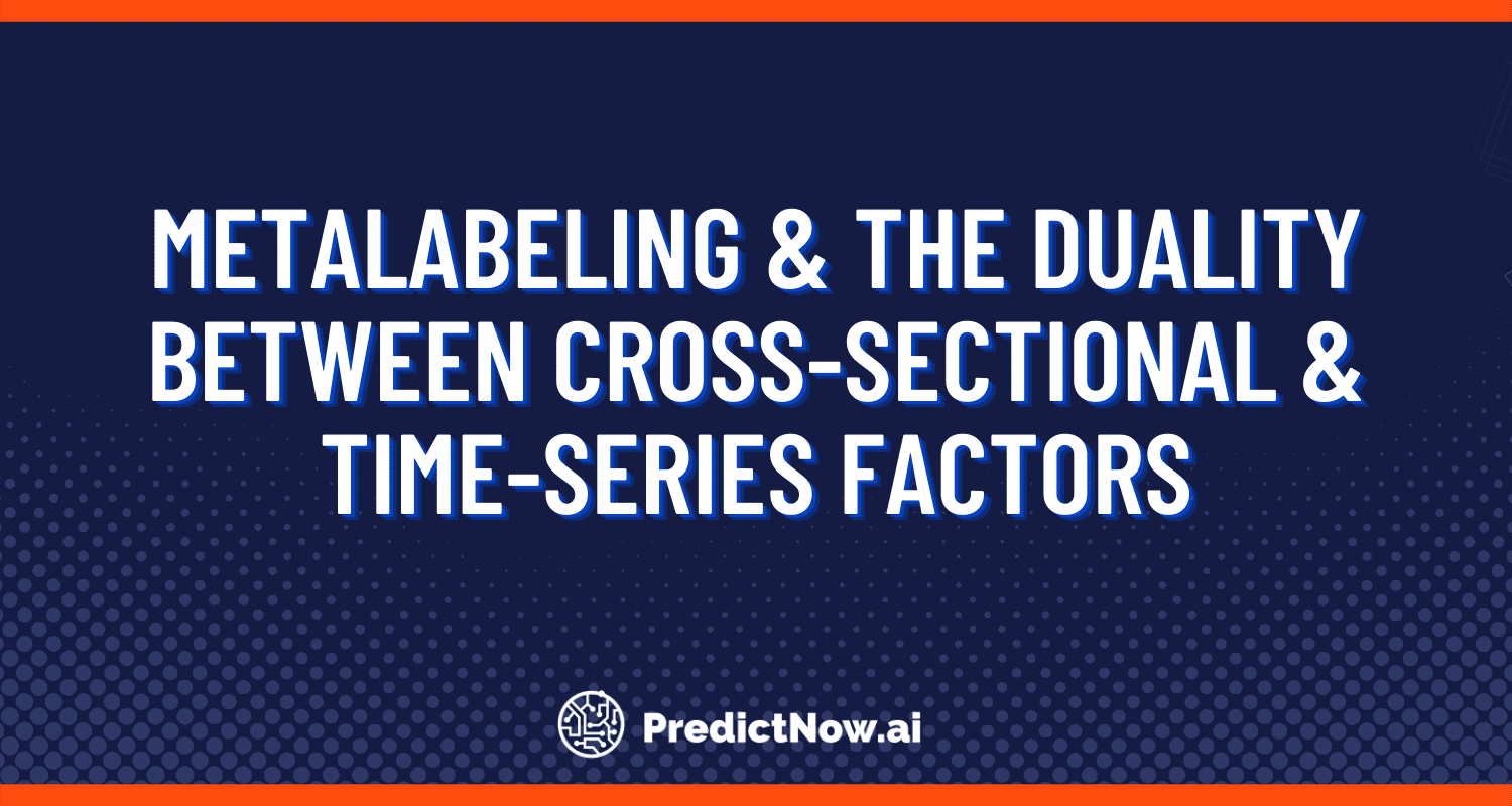 Metalabeling and the duality between cross-sectional and time-series factors